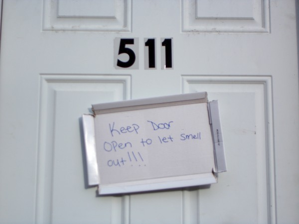 """""""Keep Door Open to let Smell out!!!"""""""